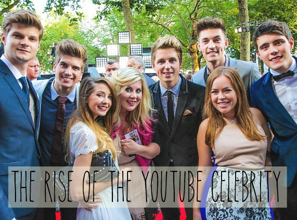 The Rise Of The YouTube Celebrity