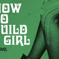 Book Review: How To Build A Girl by Caitlin Moran